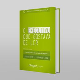 Livro O Executivo que Gostava de Ler